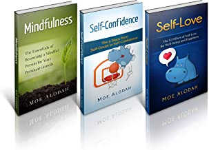 Boost Self-Esteem: Improve Your Self-Esteem by Learning the 3 Pillars of Personal Development