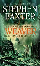 Weaver (Time's Tapestry Book 4)