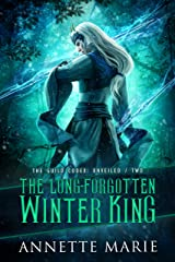 The Long-Forgotten Winter King (The Guild Codex: Unveiled Book 2) Kindle Edition