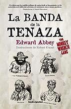 La banda de la tenaza / The Monkey Wrench Gang (Spanish Edition)