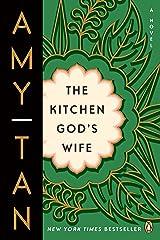 The Kitchen God's Wife: A Novel Kindle Edition