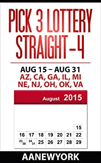 Pick 3 Lottery Straight-4: Aug 15 - Aug 31: AZ, CA, GA, IL, MI, NE, NJ, OH, OK, VA (Straight Number Prediction)