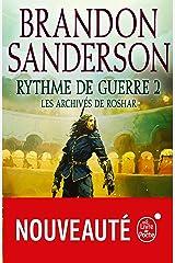 Rythme de guerre, Volume 2 (Les Archives de Roshar, Tome 4) Format Kindle