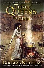 Three Queens in Erin: A Novel