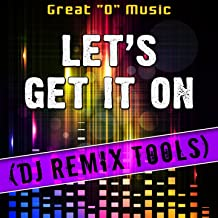 Let's Get It on (Instrumental Mix) [Remix Tool]