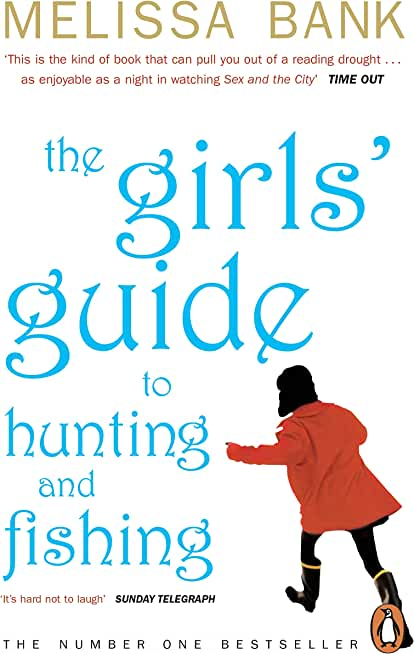 The Girls' Guide to Hunting and Fishing (English Edition)