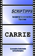 ScripTipps: Carrie