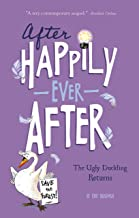 The Ugly Duckling Returns (After Happily Ever After)