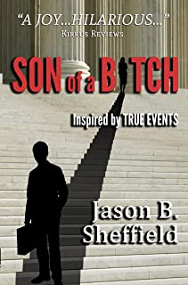 Son of a Bitch: inspired by true events