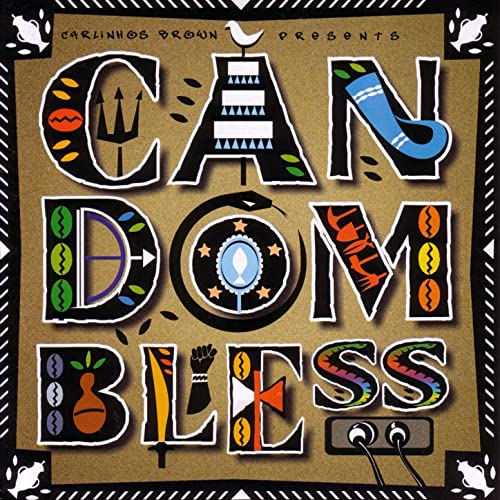 Amazon.com: Candombless: Carlinhos Brown: MP3 Downloads