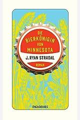 Die Bierkönigin von Minnesota (German Edition) Kindle Edition
