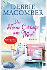 Das kleine Cottage am Meer: Roman Kindle Ausgabe