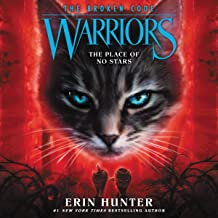The Place of No Stars: Warriors: The Broken Code, Book 5