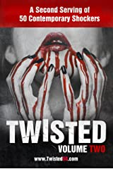 Twisted 50 volume 2: A second serving of 50 contemporary shockers (Twisted50) Kindle Edition