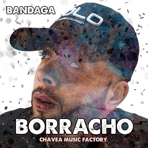 Borracho de Bandaga en Amazon Music - Amazon.es