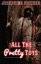 All the Pretty Toys (The Cravings Series Book 1)
