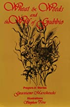 Wheat & Weeds and the Wolf of Gubbio: Prayers and Stories