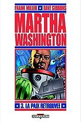 Martha Washington T03 : La Paix retrouvée Format Kindle
