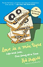 Love Is a Mix Tape: Life and Loss, One Song at a Time: Life, Loss, and What I Listened To (English Edition)