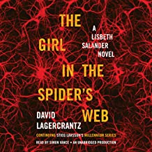 The Girl in the Spider`s Web: A Lisbeth Salander Novel, Continuing Stieg Larsson`s Millennium Series