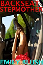 Backseat Stepmother: (A Cheating Stepmother/Stepson Story)
