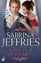 The Pleasures of Passion: Sinful Suitors 4: Enthralling Regency romance at its best!