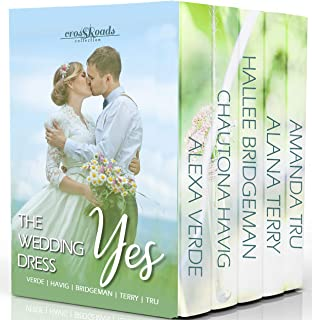 The Wedding Dress Yes (Crossroads Collection)