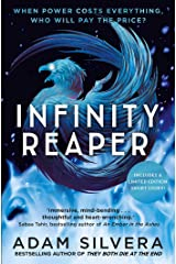 Infinity Reaper: The much-loved hit from the author of No.1 bestselling blockbuster THEY BOTH DIE AT THE END! (Infinity Cycle) Kindle Edition