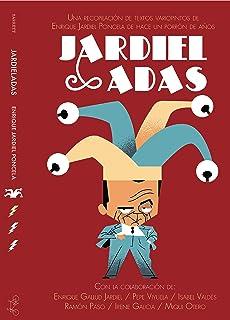 Jardieladas: Textos variopintos de Enrique Jardiel Poncela de hace un porrón de años