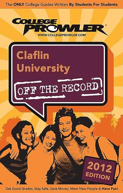 Claflin University 2012 (English Edition)