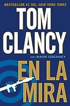 En la mira (Una novela de Jack Ryan Jr. nº 4) (Spanish Edition)