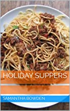 Holiday Suppers
