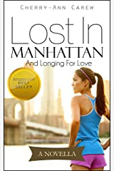 Lost In Manhattan: And Longing For Love Kindle Edition