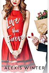 Love You Forever: A Complete Contemporary Romantic Comedy Collection Kindle Edition