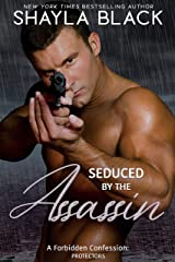 Seduced by the Assassin (A Forbidden Age-Gap/Son's Ex-Girlfriend Romantic Suspense) (Forbidden Confessions Book 7) Kindle Edition