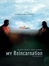 Best my reincarnation documentary Reviews