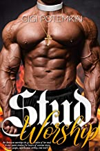 Stud Worship: An Amazon worships the giant muscles of her stud / A size queen erotica for lovers of extreme sizes, muscle ...