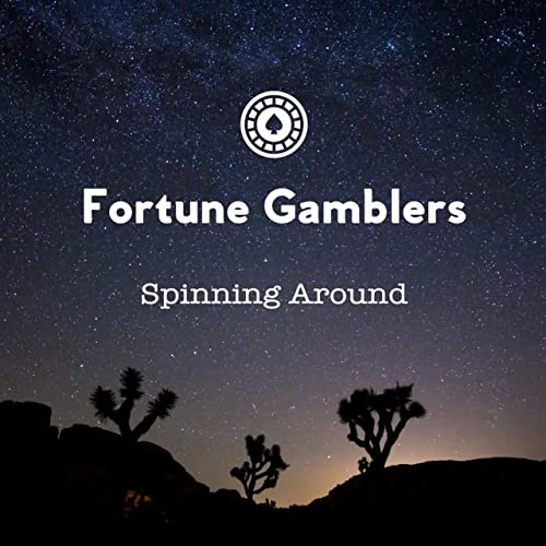 Spinning Around de Fortune Gamblers en Amazon Music - Amazon.es
