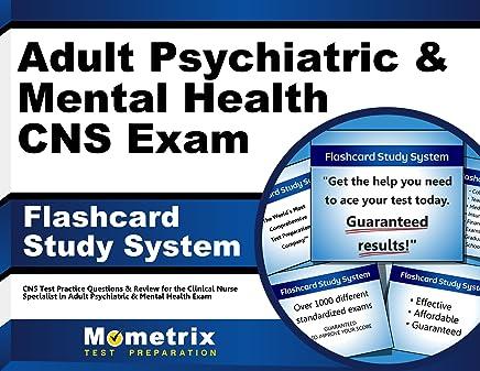 Adult Psychiatric & Mental Health CNS Exam Flashcard Study