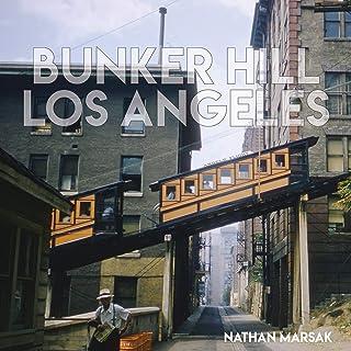 Bunker Hill Los Angeles: Essence of Sunshine and Noir