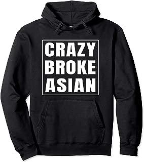 Crazy Broke Asian Pullover Hoodie
