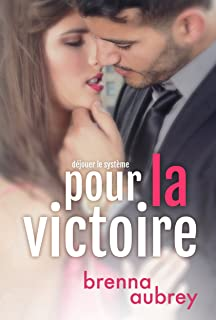 Pour la Victoire (Déjouer le système t. 5)