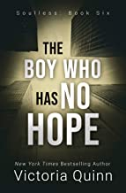 The Boy Who Has No Hope (Soulless Book 6)