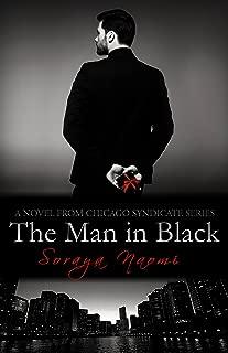 The Man in Black: Standalone Mafia Romance (Chicago Syndicate Book 9)