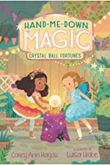 Hand-Me-Down Magic #2: Crystal Ball Fortunes Kindle Edition