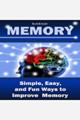 Memory: Simple, Easy, and Fun Ways to Improve Memory Audible Audiobook