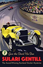 Give the Devil His Due (Rowland Sinclair Mysteries)