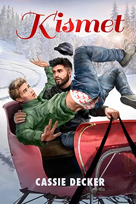 Kismet (2015 Advent Calendar - Sleigh Ride) (English Edition)