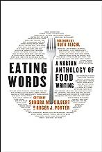 Eating Words: A Norton Anthology of Food Writing