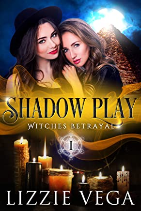 Shadow Play: The Witch's Betrayal
